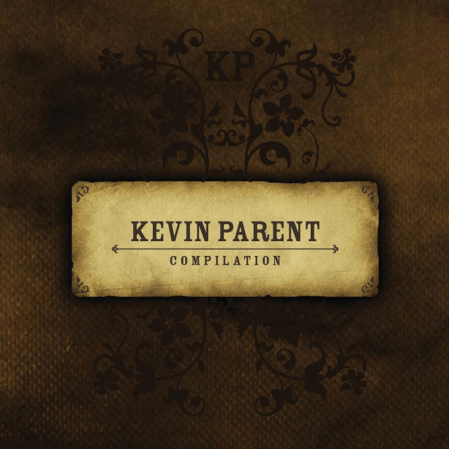 Kevin Parent - Compilation