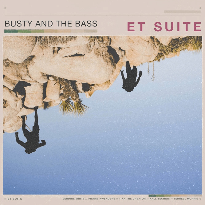 Busty and the Bass - ET Suite