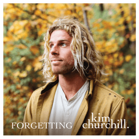Kim Churchill - Forgetting