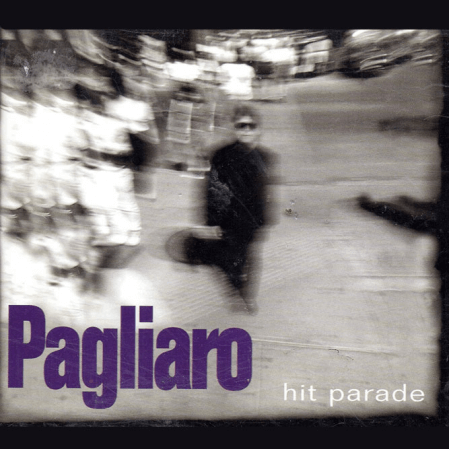 Michel Pagliaro - Hit parade