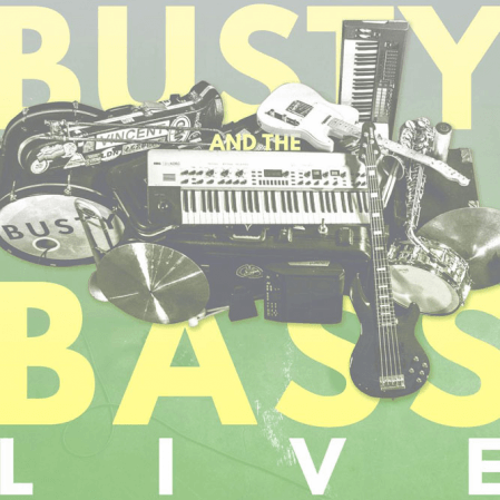 Busty and the Bass - Live from London