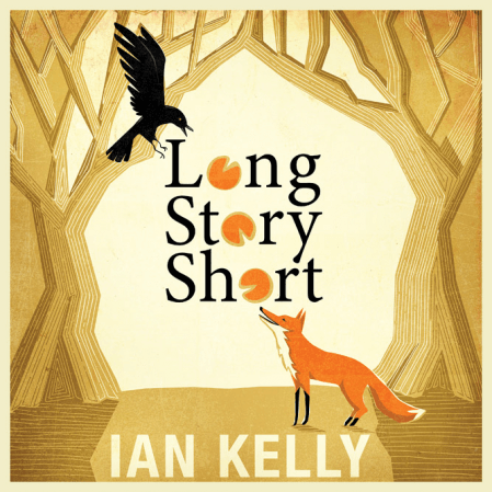 Ian Kelly - Long Story Short