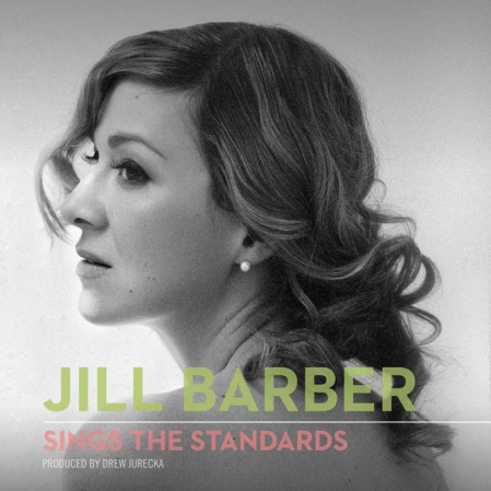 Jill Barber - Sings the Standards