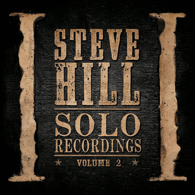Steve Hill - Solo Recordings Volume 2