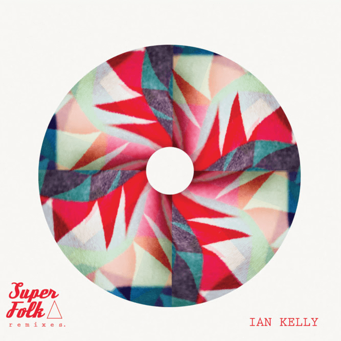Ian Kelly - Superfolk Remixes