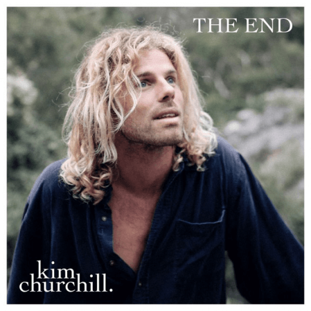 Kim Churchill - The End