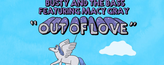Busty and the Bass présente sa nouvelle chanson Out of Love avec Macy Gray
