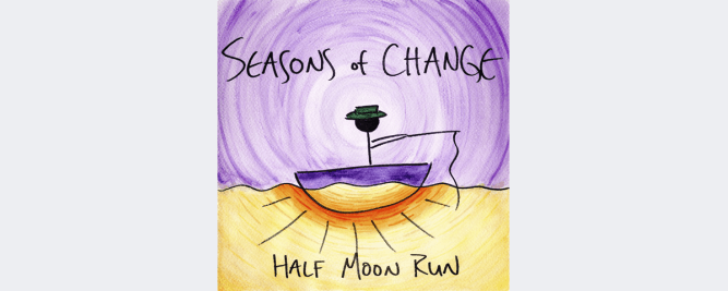 Half Moon Run présente son nouveau EP Seasons of Change
